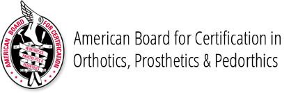 american board for certification in orthotics, prosthetics & Pedorthotics
